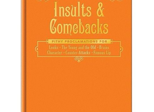 Insults & Comebacks for All Occasions ~ Hardcover Book